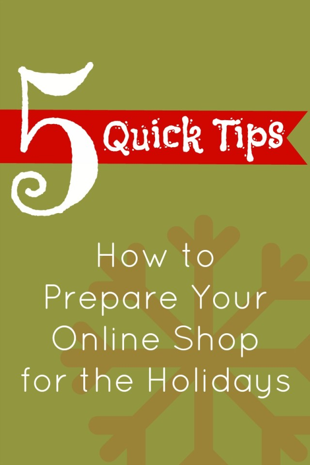 How to Prepare Your Etsy Shop for the Holidays - Campfire Chic