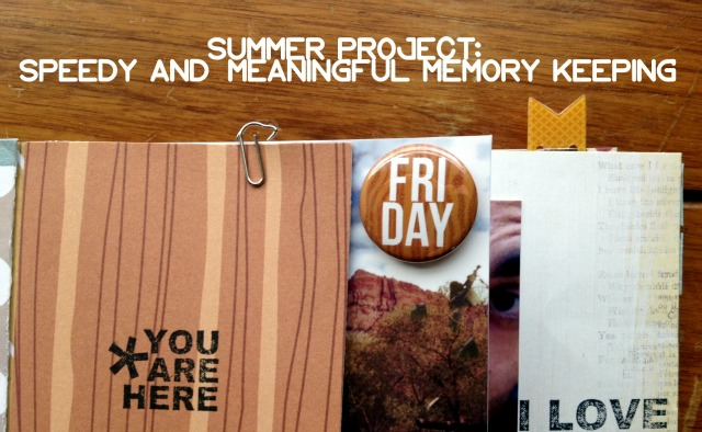 Summer Projects for Memory Keeping - Kid Friendly and Fast Projects