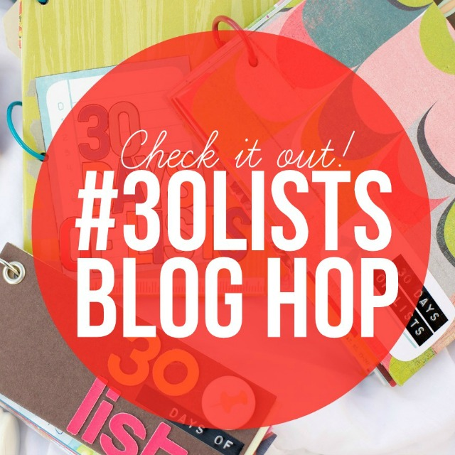 30 Days of Lists Blog Hop