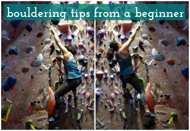 Bouldering tips from a beginner - Campfire Chic