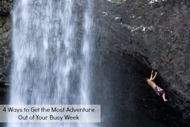 Get more adventure out of your busy week