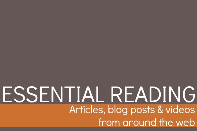 Essential Reading Posts from Campfire Chic - Articles, Blog Posts, and Videos from Around the Web