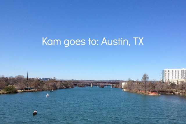 Kam goes to Austin Texas - Campfire Chic
