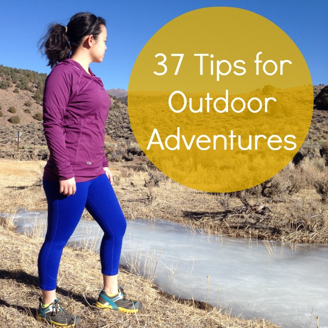 37 Tips for Outdoor Adventures - Campfire Chic