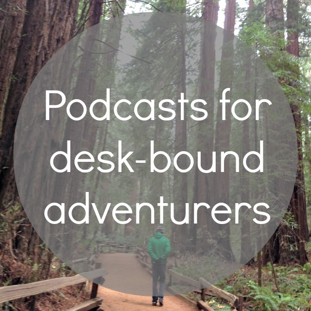 Hiking, Climbing, and Traveling Podcasts - Campfire Chic