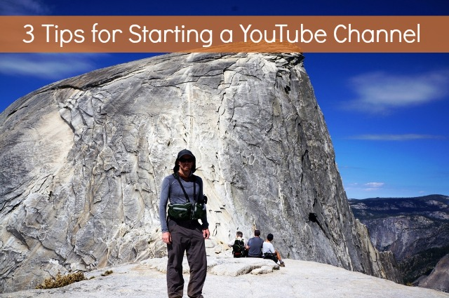 3 Tips for Starting a YouTube Channel - Campfire Chic