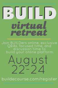 BUILD ecourse from Amy of Lemon and Raspberry Virtual Retreat - Campfire Chic