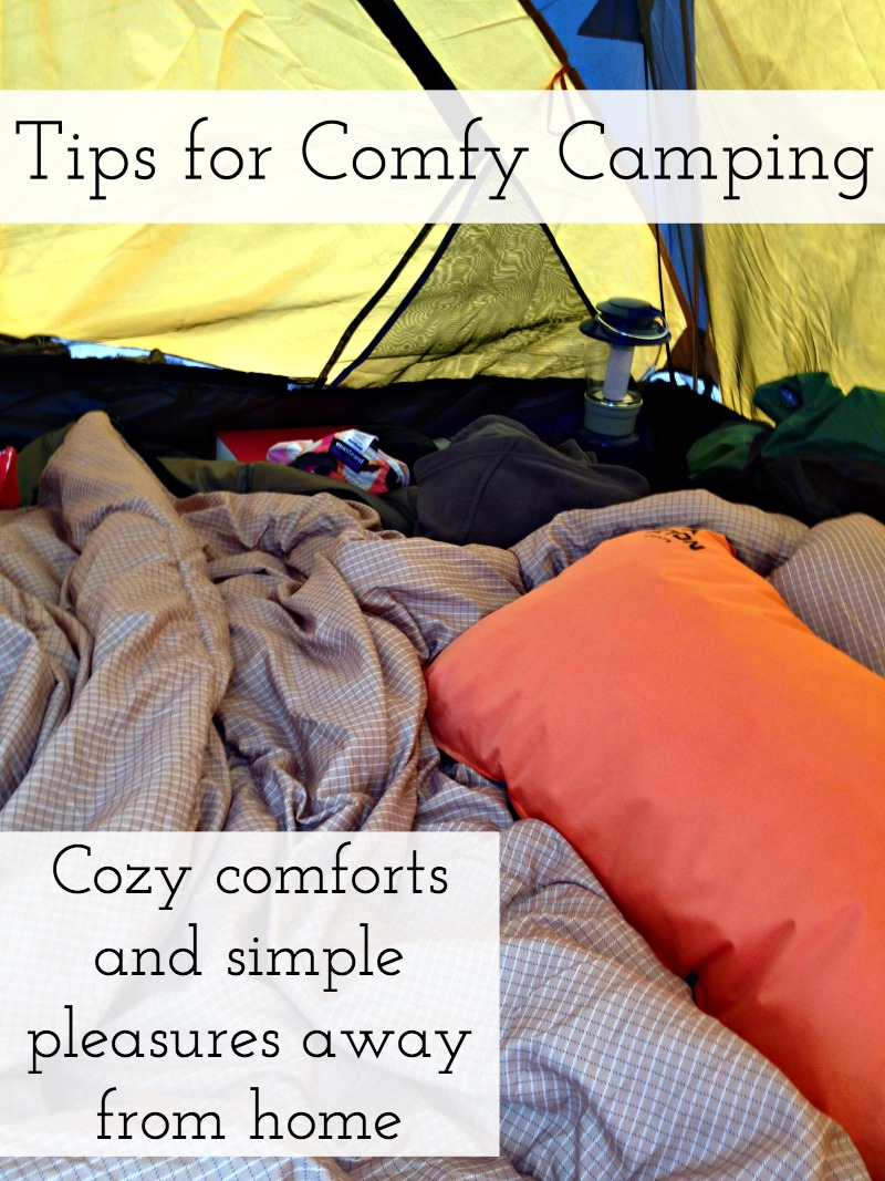 Tips for Camping Comfortably - Campfire Chic