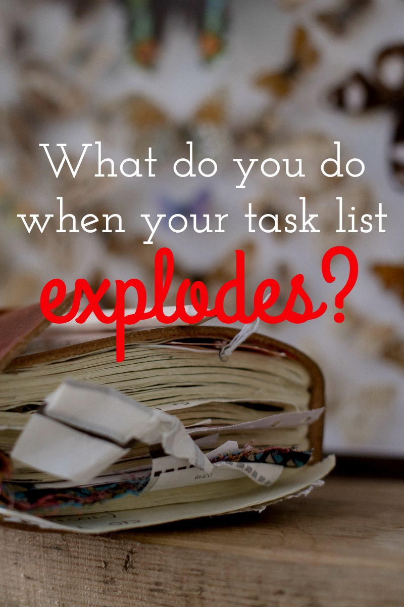 What do you do when your task list explodes