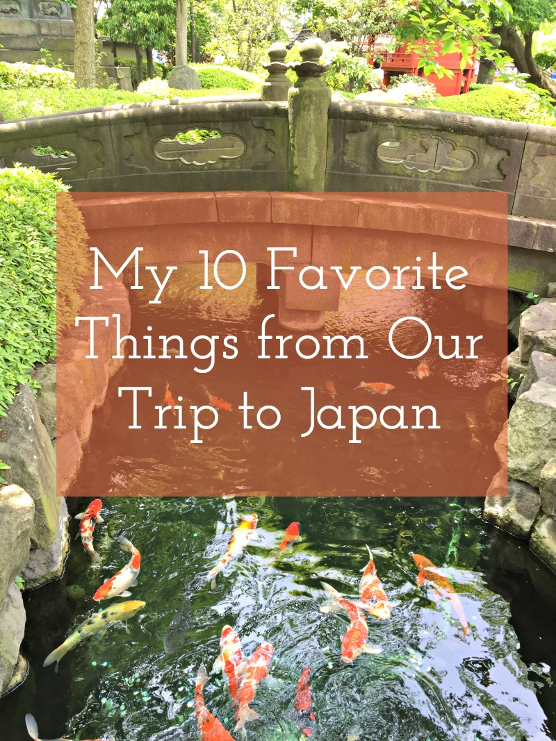 10 Favorite Things in Japan - Campfire Chic